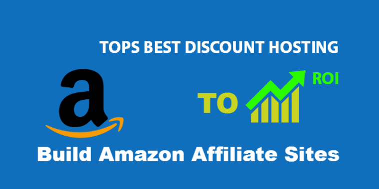 discount hosting for amazon affiliate maketers